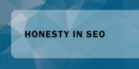 Honesty_IN_SEO
